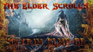 The Elder Scrolls V SLMP-GR - Обычный Skyrim, с крутыми дополнениями !
