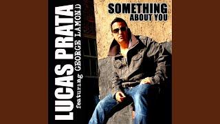 Something About You (Silent Nick Radio Edit)