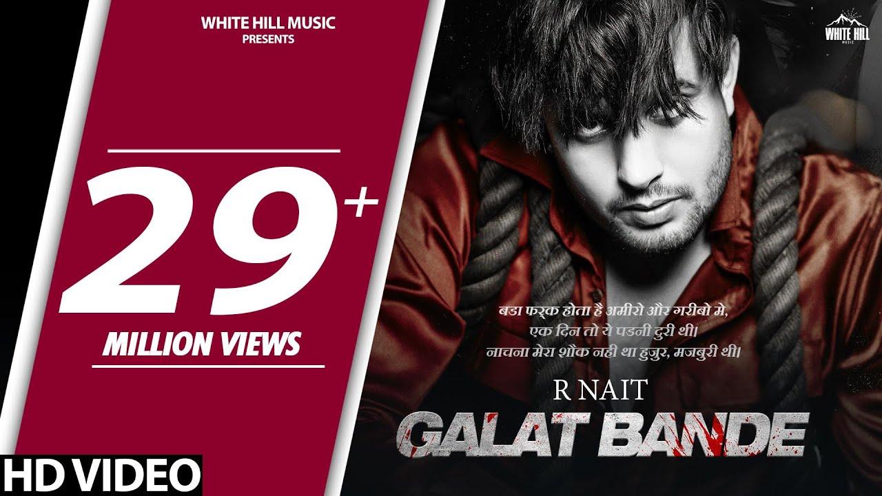 Galat Bande Song Lyrics – R Nait - #LyricsBEAT