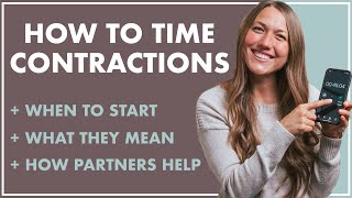 Timing Contractions | WHAT Are They? WHEN To Start Timing? HOW Can Partners Help?