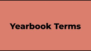 Yearbook Terms Lesson