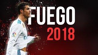 Cristiano Ronaldo ► Fuego   2018 HD