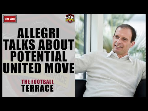 Max Allegri responds to reports he IS about to become Manchester United manager! Man United News
