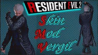 Resident Evil 2 REMAKE Modding Leon Reskin Virgil DMC 5 Deluxe Edition