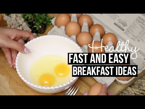 Video FAST AND EASY HEALTHY BREAKFAST IDEAS + TUTORIAL