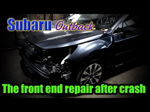 Subaru Outback. The front end repair. Ремонт переда.