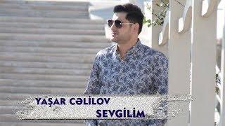 Yashar Celilov - Sevgilim [ Yep Yeni 2016 Audio ]