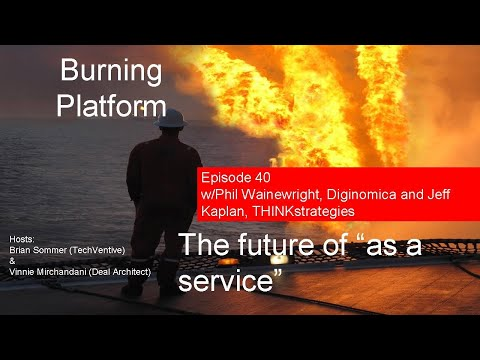 "Burning Platform: The future of ""as a service"""