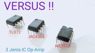 Versus 3 IC Op-Amp TL072, JRC4558, NE5532