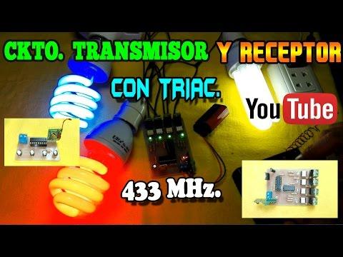 Circuito Transmisor y Receptor a distancia con TRIACs   433MHz.