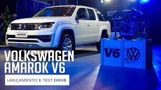 Volkswagen Amarok V6 - Lançamento e Test Drive