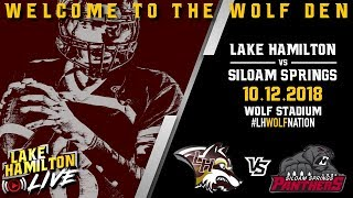 Lake Hamilton Wolves Varsity Football Vs. Siloam Springs Panthers | October 12, 2018