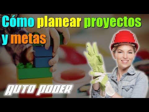 Cómo planear proyectos y metas