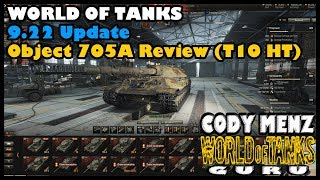 World of Tanks Object 705A Review | Russian Tier 10 HT | WoT 9.22 Update
