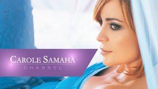تحميل اغاني Carole Smaha - Keef Badi Eeesh / كارول سماحة - كيف بدي اعيش MP3