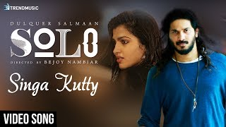 Solo Tamil Movie Songs | Singa Kutty Video Song | Dulquer Salmaan | Dhanshika | Trend Music