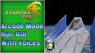 Star Fox Zero Arcade Mode Run #01 (w Voices)