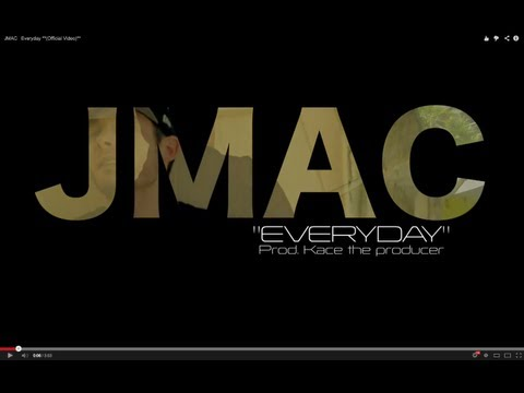 JMAC Everyday [Official Music Video]
