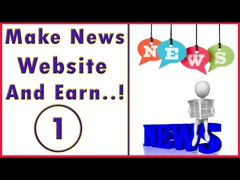 How to make news blog and earn money Part = 1 { Hindi | Urdu }