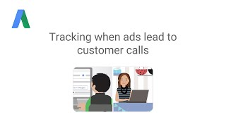 Tracking when ads lead to customer calls