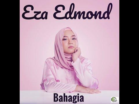 Bahagia   eza edmond  official lyric video