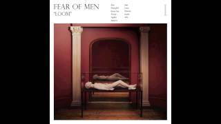 Fear Of Men - Tephra