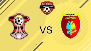 [30.10.2016] TP.HCM vs Thái Bình [Liên CLB mùa 4]