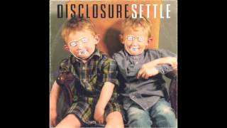 Disclosure - Grab Her (HD)