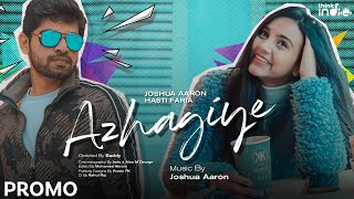 Think Indie - Azhagiye Music Video Promo | Joshua Aaron | From Feb 17th 7PM