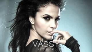 Vassy - Lets Go