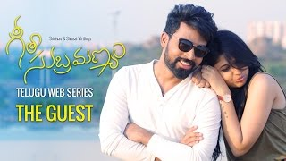 "Geetha Subramanyam Web Series - ""The Guest"""
