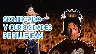 Significado Y Curiosidades De Billie Jean - Michael Jackson