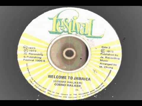 Cosmo Walker – Welcome to Jamaica – festival records flipside festival song 1973 reggae