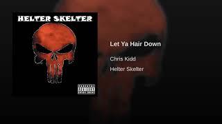 Let Ya Hair Down