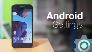10 Android Settings You Should Change Right Now - YouTube
