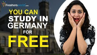 How to Study in Germany For Free? - Scholarships in Germany for Indian Students, Entrance Exam