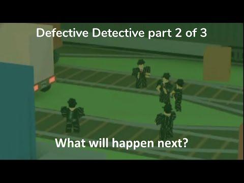 ROBLOX Defective Detective | Part 2 / 3