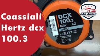 Coassiali Hertz dcx 100.3