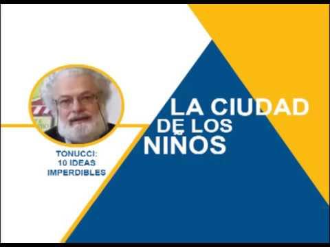 Tonucci: La ciudad de los niños