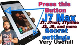 Samsung Galaxy J7 Max Tips & Tricks, Hidden Features