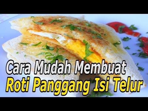 Video Cara Mudah Membuat Roti Panggang Isi Telur (Resep Masakan Indonesia Sehari-Hari)