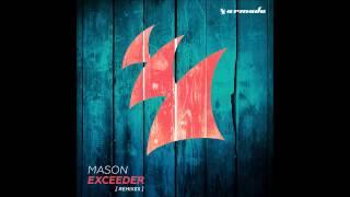 Mason - Exceeder (UMEK & Mike Vale Remix) [Armada Music]