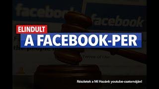 Megindult a per: A Facebook nem hajlandó magyarul tárgyalni a magyar bírósággal