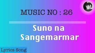Suno na sangemarmar | Lyrics Song with english   - YouTube