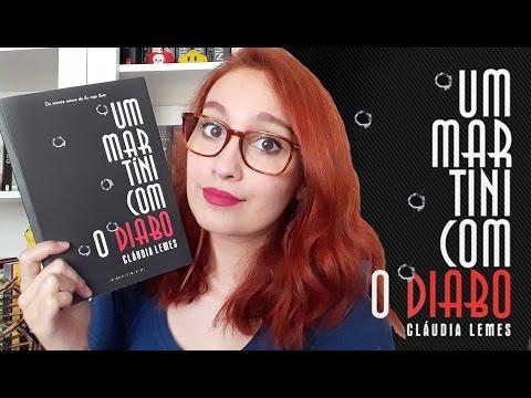 Um Martíni com o Diabo (Claudia Lemes) | Resenhando Sonhos