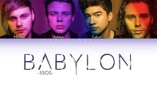 5SOS - Babylon // color coded lyrics