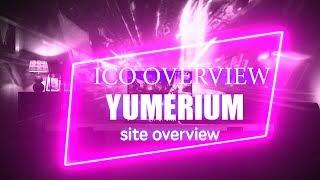 Yumerium - Review ICO | WebSite