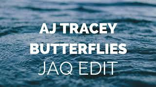 AJ Tracey   Butterflies (JAQ Edit)