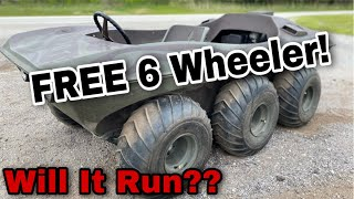 Free 6 Wheeler! Will It Run?