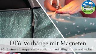 DIY: Vorhänge mit Magneten für Deinen Camper   von außen unauffällig, von innen individuell VW T5